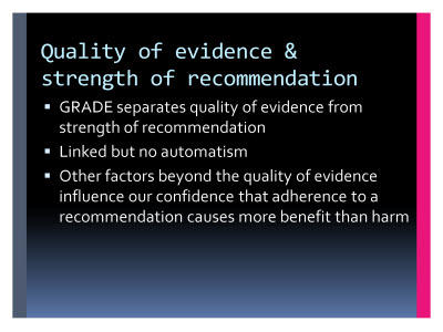 Slide  59. Quality of evidence and strength of recommendation