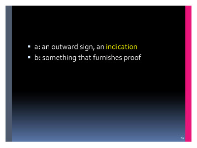 Slide  94. What is evidence?