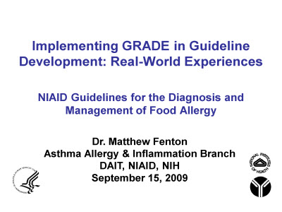 Slide 1. Implementing GRADE in Guideline Development: Real-World Experiences