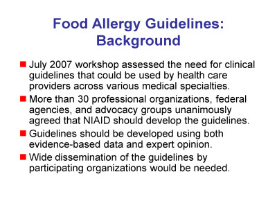 Slide 2. Food Allergy Guidelines: Background