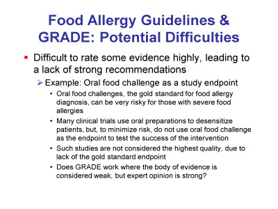 Slide 8. Food Allergy Guidelines and GRADE: Potential Difficulties