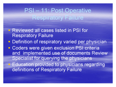 Slide 14. PSI - 11: Post Operative Respiratory Failure
