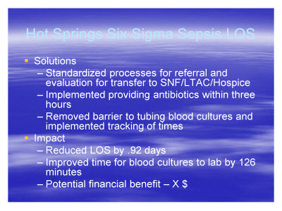 Slide 17. Hot Springs Six Sigma Sepsis LOS