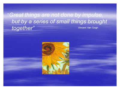 Slide 2. A quote from Vincent Van Gogh is displayed along with one of his paintings.
