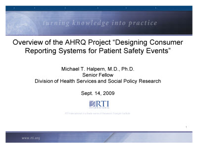 "Slide 1. Overview of the AHRQ Project ""Designing Consumer Reporting Systems for Patient Safety Events"""