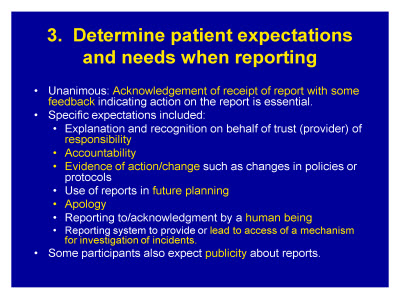 Slide 14. 3. Determine patient expectations and needs when reporting