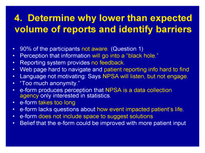 Slide 15. 4. Determine why lower than expected volume of reports and identify barriers