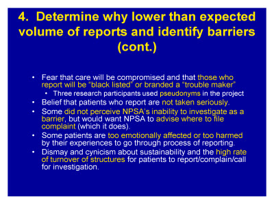 Slide 16. 4. Determine why lower than expected volume of reports and identify barriers (cont.)