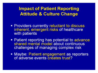 Slide 21. Impact of Patient Reporting Attitude and Culture Change