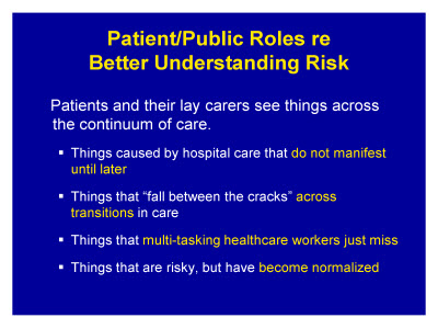Slide 4. Patient/Public Roles re: Better Understanding Risk