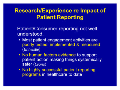 Slide 7. Research/Experience re: Impact of Patient Reporting