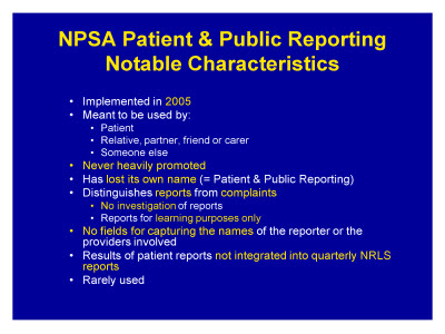 Slide 9. NPSA Patient and Public Reporting Notable Characteristics