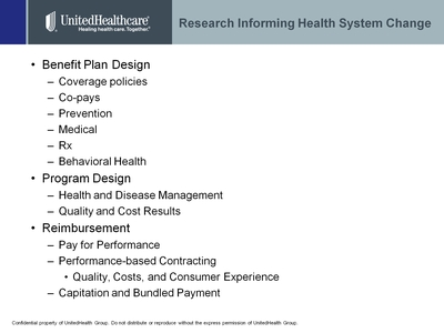 Slide 2. Research Informing Health System Change