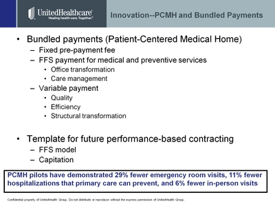 Slide 9. Innovation - PCMH and Bundled Payments.