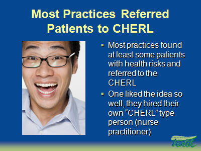 Slide 14. Most Practices Referred Patients to CHERL