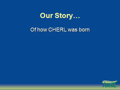 Slide 2. Our Story . . .