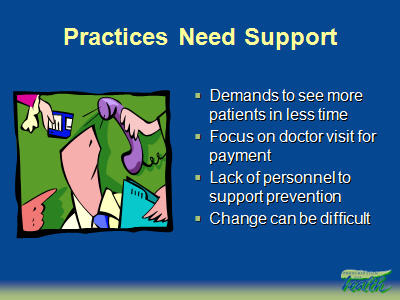 Slide 23. Practices Need Support