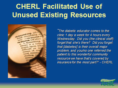 Slide 26. CHERL Facilitated Use of Unused Existing Resources