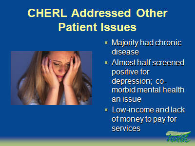 Slide 30. CHERL Addressed Other Patient Issues