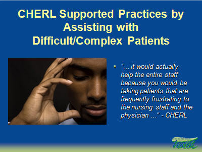 Slide 32. CHERL Supported Practices by Assisting with Difficult/Complex Patients