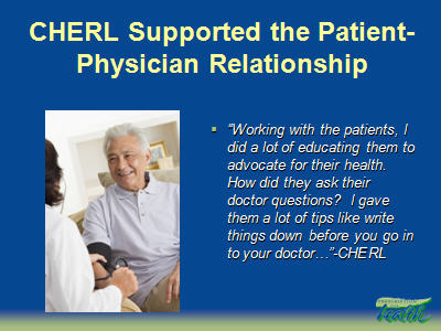 Slide 33. CHERL Supported the Patient-Physician Relationship