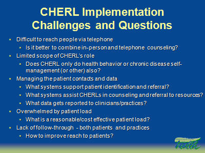 Slide 37. CHERL Implementation Challenges and Questions