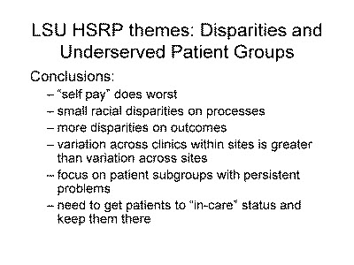 Slide 10. LSU HSRP themes: Disparities and Underserved Patient Groups
