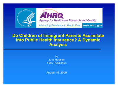 Slide 1. Do Children of Immigrant Parents Assimilate into Public Health Insurance? A Dynamic Analysis