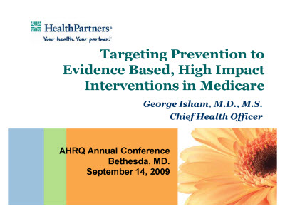 Slide 1. Targeting Prevention to Evidence Based, High Impact Interventions in Medicare