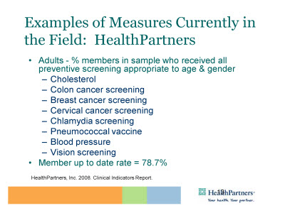 Slide 13. Examples of Measures Currently in the Field: HealthPartners
