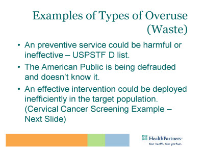Slide 18. Examples of Types of Overuse (Waste)