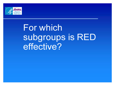 Slide 40. For which subgroups is RED effective?