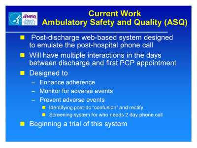 Slide 62. Current Work Ambulatory Safety and Quality (ASQ)