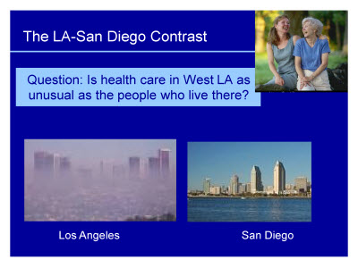 Slide 19. The LA-San Diego Contrast