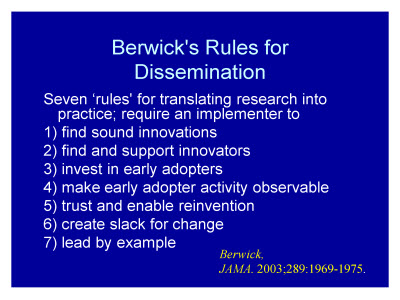 Slide 25. Berwick's Rules for Dissemination