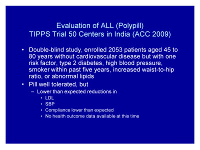 Slide 35. Evaluation of ALL (Polypill) TIPPS Trial 50 Centers in India