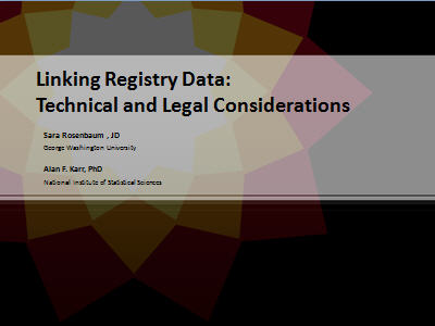Slide 1. Linking Registry Data: Technical and Legal Considerations