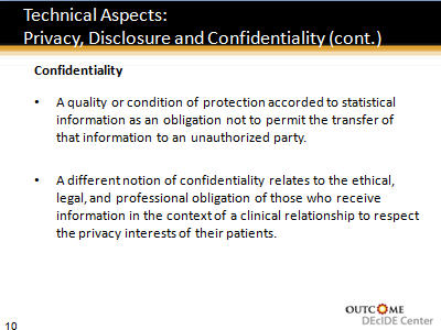 Slide 10. Technical Aspects: Privacy, Disclosure and Confidentiality (cont.)