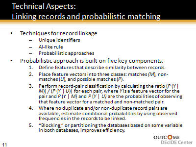 Slide 11. Technical Aspects: Linking records and probabilistic matching
