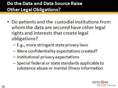Slide 18. Do the Data and Data Source Raise Other Legal Obligations?