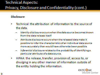 Slide 9. Technical Aspects: Privacy, Disclosure and Confidentiality (cont.)