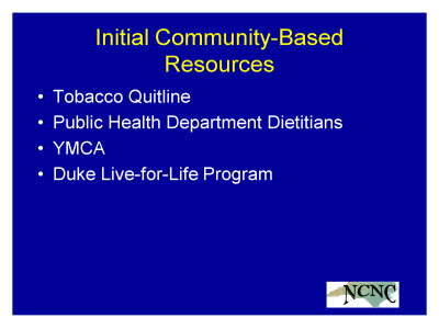 Slide 10. Initial Community-Based Resources