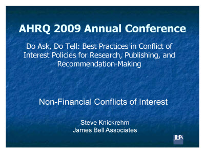 Slide 1. Do Ask, Do Tell: Best Practices in Conflict of Interest Policies for Research, Publishing, and Recommendation-Making