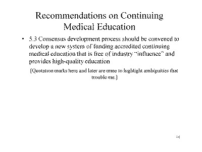 Slide 10. Recommendations on Continuing Medical Education