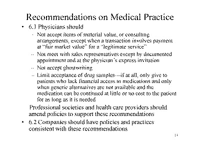 Slide 11. Recommendations on Medical Practice