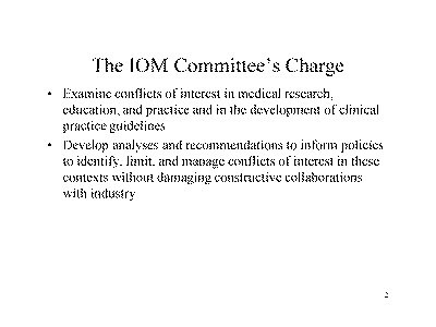 Slide 2. The IOM Committee's Charge