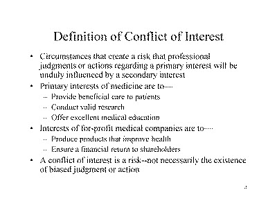 Slide 4. Definition of Conflict of Interest