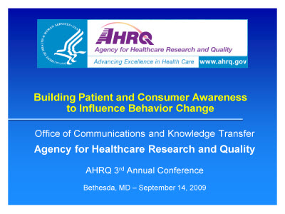 Slide 1. Building Patient and Consumer Awareness  to Influence Behavior Change