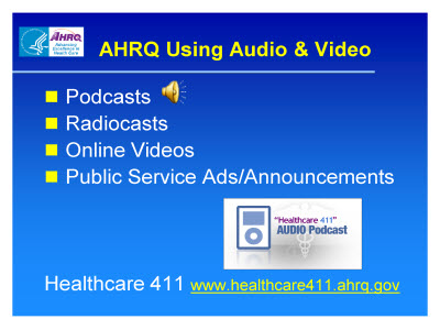 Slide 36. AHRQ Using Audio and Video
