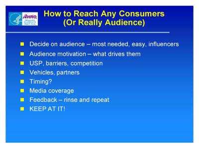 Slide 5. How to Reach Any Consumers (Or Really Audience)